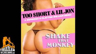 Too Short x Lil Jon - Shake That Monkey 2014 [J. Espinosa, Clayton William Remix] [Thizzler.com]