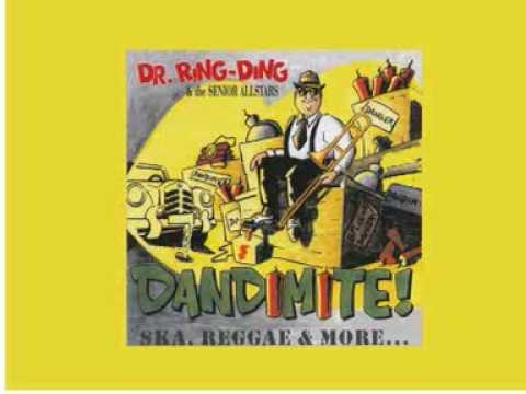 Dr Ring Ding And The Senior Allstars - What a day