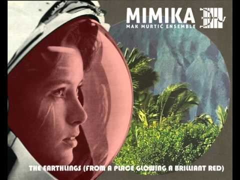 MIMIKA - The Earthlings (From a Place Glowing a Brilliant Red) mp3