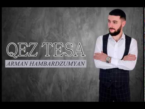 Arman Hambardzumyan - Qez Tesa // Premiere 2020