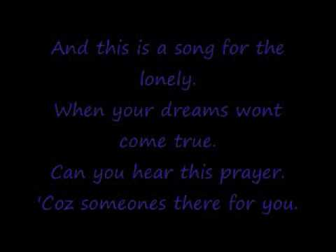 Song For The Lonely With Lyrics