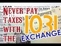 1031 Exchange  •  Never Pay Capital Gains Taxes and Beat the IRS