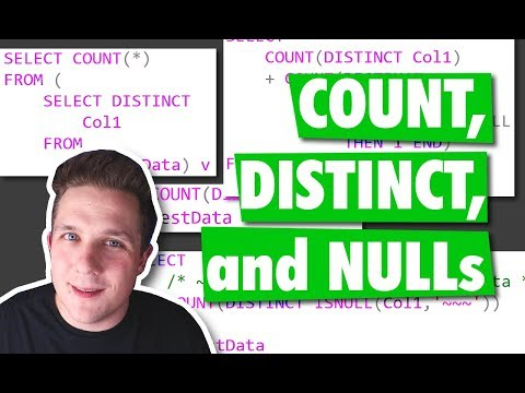 COUNT, DISTINCT, And NULLs In SQL Server