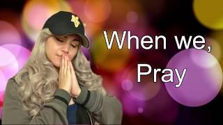 When we Pray by Tauren Wells (song cover) w/ lyrics