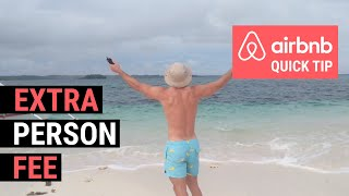 Gambar cover Airbnb Quick Tip: Extra Person Fee