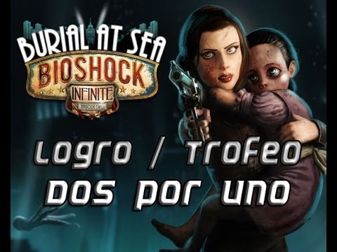 Bioshock Infinite: Panteón Marino Ep.2 - Logro / Trofeo Dos por uno (Twofer)