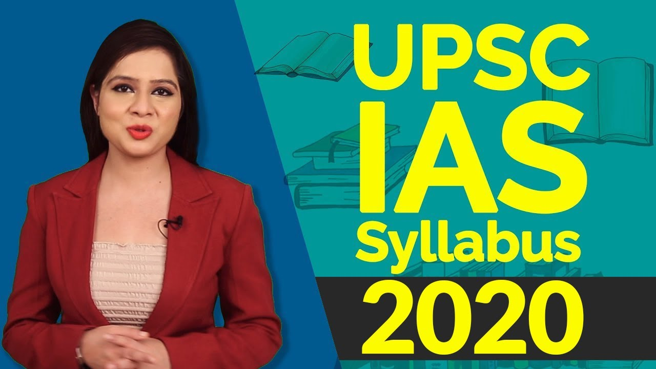 UPSC IAS Syllabus 2019 Video and PDF Download here