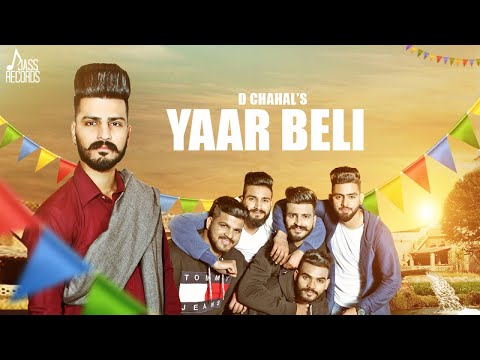 Yaar Beli | (Full HD) | D Chahal | New Songs 2018 | Latest  Songs 2018 | Jass Records
