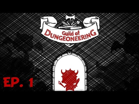Guild of Dungeoneering - Ep. 1 - Master Dungeoneer - Let's Play
