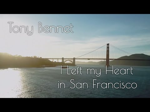 Tony Bennett - I Left my Heart in San Francisco (Lyrics)