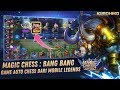 Game Auto Chess Dengan Hero Mobile Legends - Magic Chess : Bang Bang Indonesia