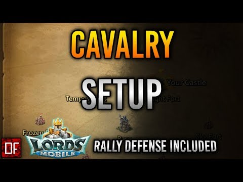 My Best Cavalry Rally Setup - Lords Mobile