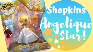 Shopkins Limited Edition Shoppie-Angelique Star! ( Unboxing and pretend play)