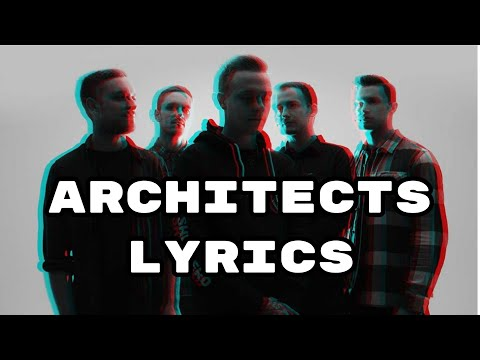Architects - Gone With The Wind w/ lyrics