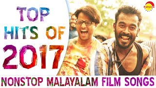 Gambar cover Top Hits of 2017 | Nonstop Malayalam Film Songs