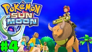 Riding Tauros! | Pokémon Sun & Moon Gameplay Walkthrough Episode 4 (Nintendo 3DS)
