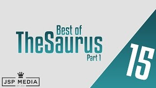 Best of TheSaurus (Part 1) (Ft. Bars against Real Deal, DNA, Cortez, Eurgh + More)