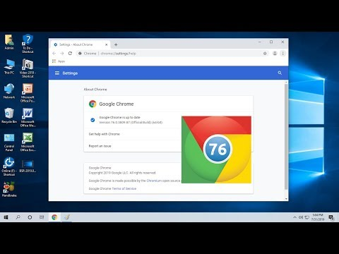 Latest Update For Chrome Browser July-August 2019 (Version 76)
