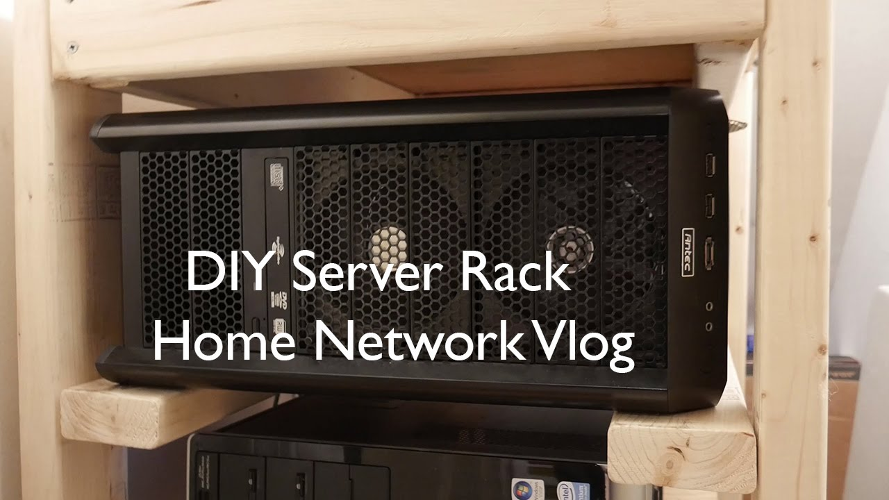 Diy Server Rack Home Network Vlog