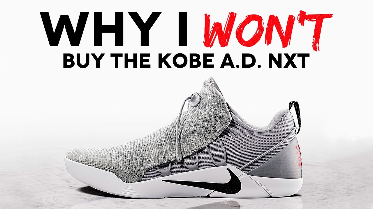 Why I WON T Buy the Nike Kobe A.D. NXT - YouTube b22eebbc08