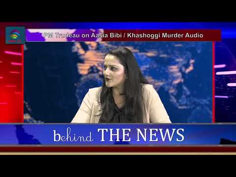 Trudeau's statements about Aasia Bibi, Khashoggi, Fake News Issues & Afghan Peace Conf