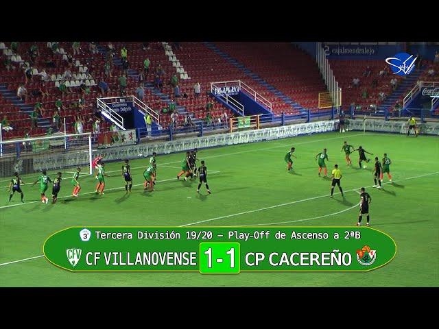PlayOff de Ascenso a 2ªB: CF Villanovense - CP Cacereño (Tercera División Gr.XIV 19/20) [3 minutos]