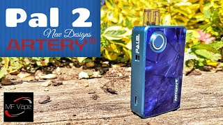 Pal 2 Kit - New Designs | Artery/Tony B | Review & Comparison