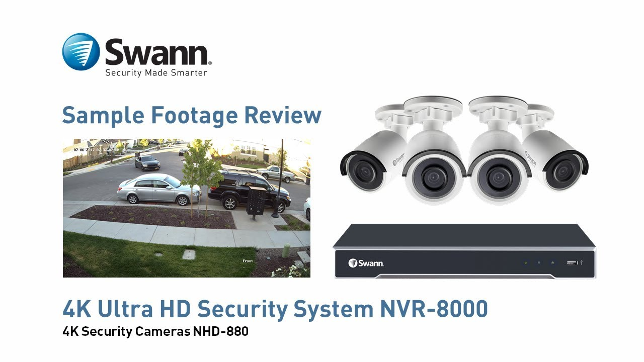 swann 4k nvr security camera sample cctv footage review nvr 8000 with nhd 880 cameras - Nvr Security System