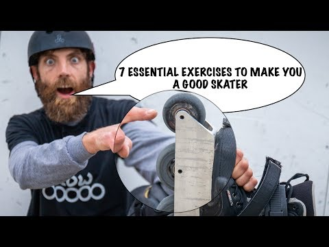 7 Exercises To Make You A Better Skater
