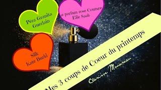 ♡ MES 3 COUPS DE COEUR EN PARFUMS ♡ MAI 2016