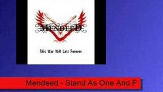 Mendeed - Stand As One And Fight For Glory