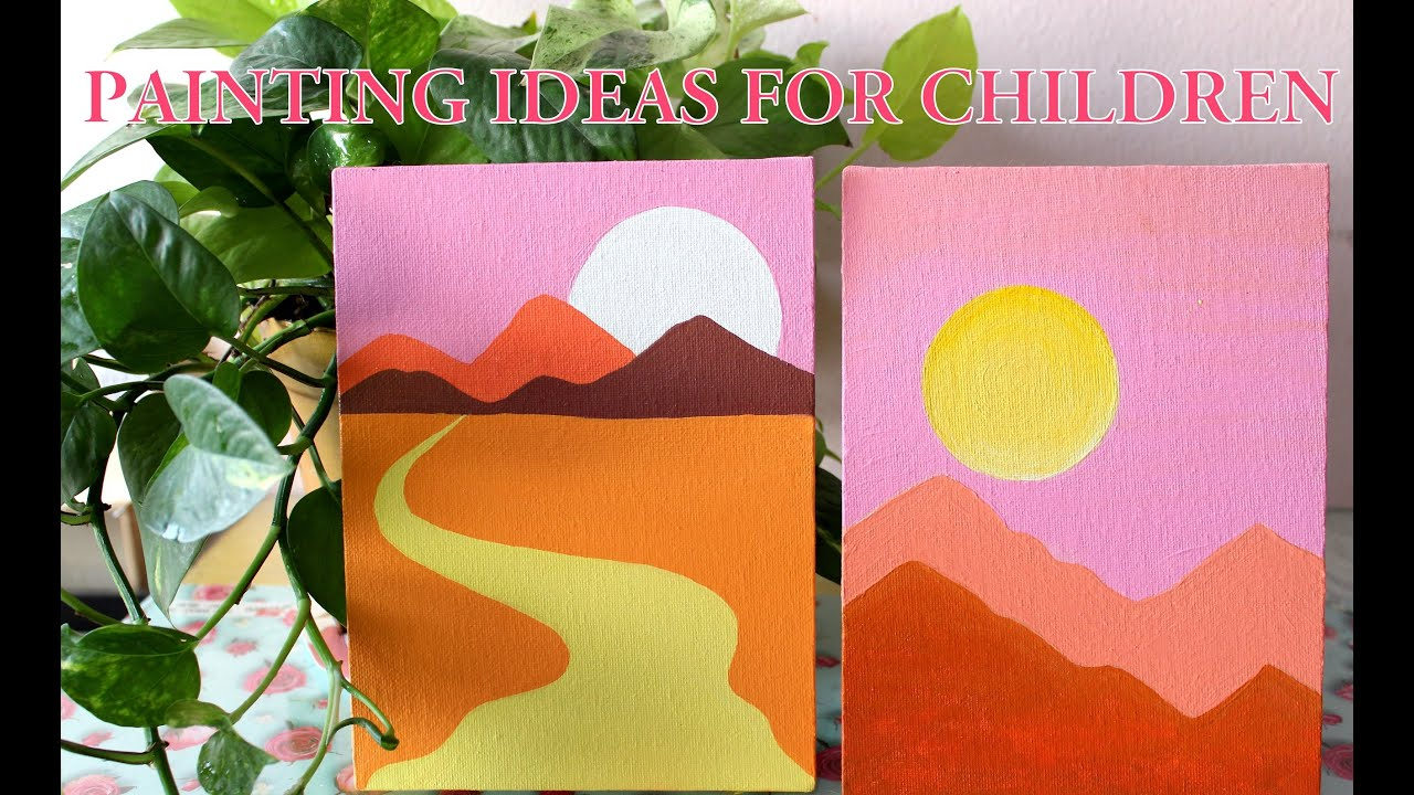 Painting Ideas For Children Youtube