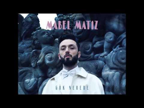 Mabel Matiz - Pullarımı Gömdüğüm Deniz (Gök Nerede 2015)
