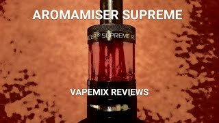 AROMAMIZER SUPREME BY STEAMCRAVE - Vapemix Reviews