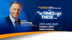 20th June - Sabbath Service - Pr. Mark Finley - SEC Virtual Camp Meeting 2020