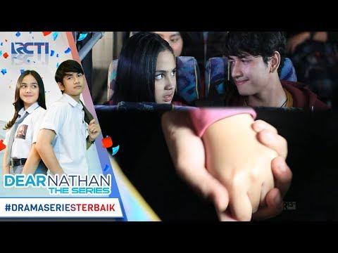 DEAR NATHAN THE SERIES - Ihh Romantis Banget Tangannya Salma Digenggam Erat [19 Oktober 2017]