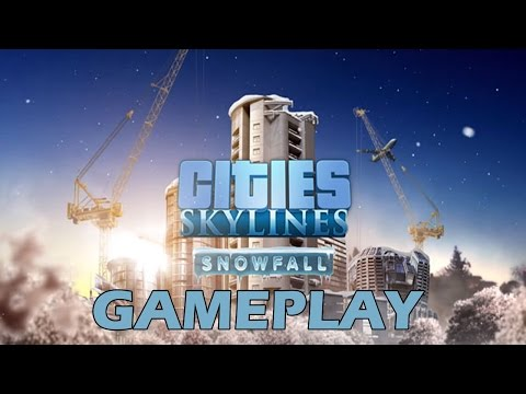 Cities Skylines Snowfall Gameplay    No Commentary   HD  