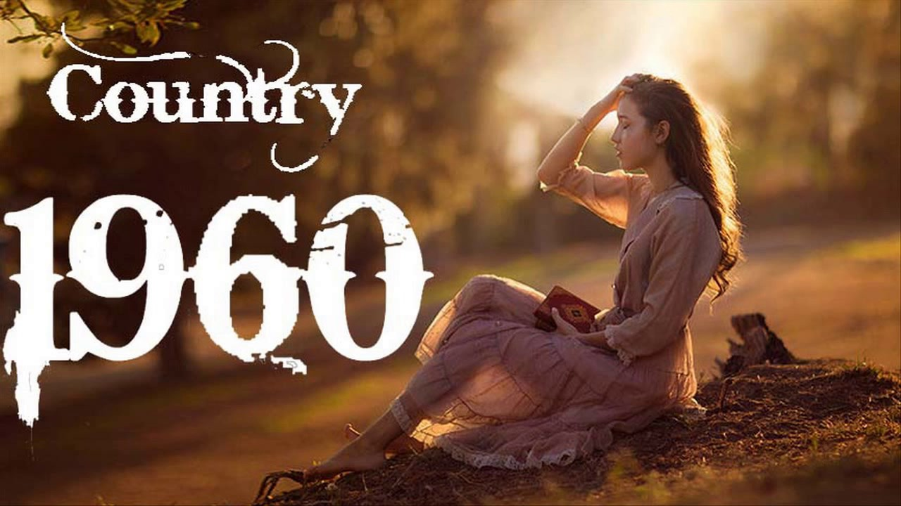 Best Classic Country SOngs Of 1960s - Top 100 Country Songs Of 60s - Old  Country Music Hits