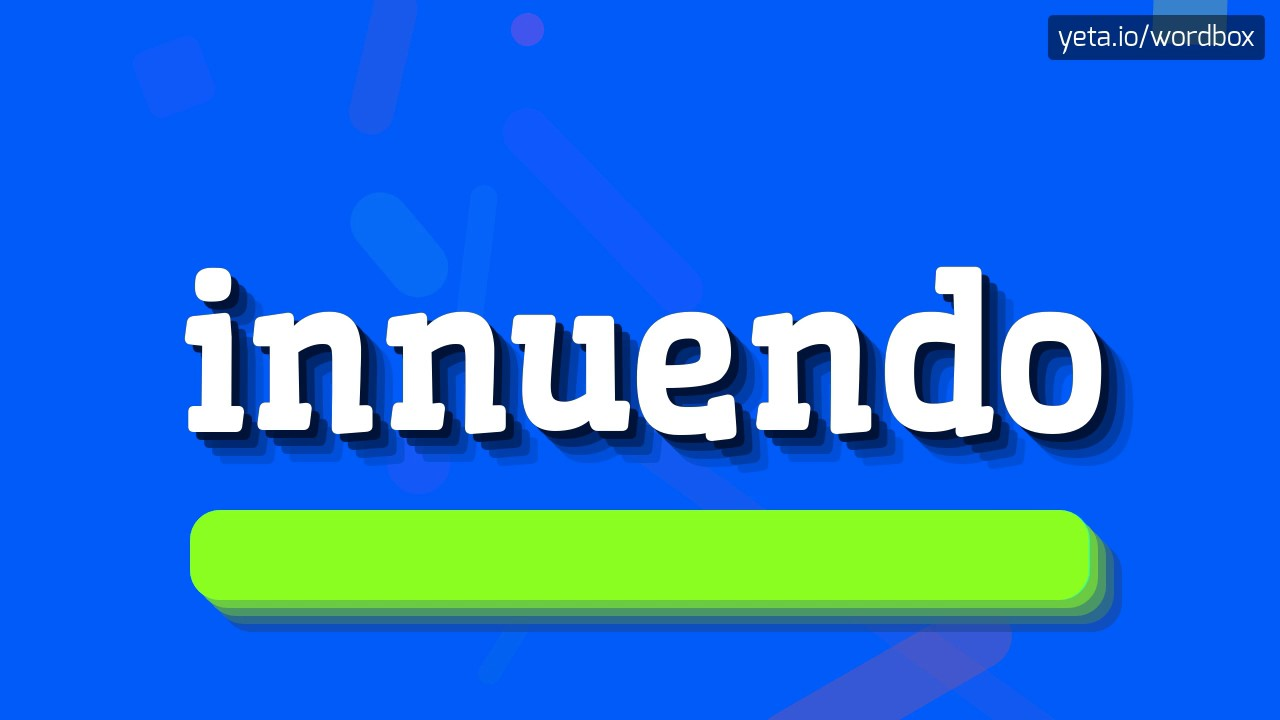 INNUENDO - HOW TO PRONOUNCE IT!?