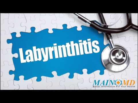 Labyrinthitis ¦ Treatment and Symptoms