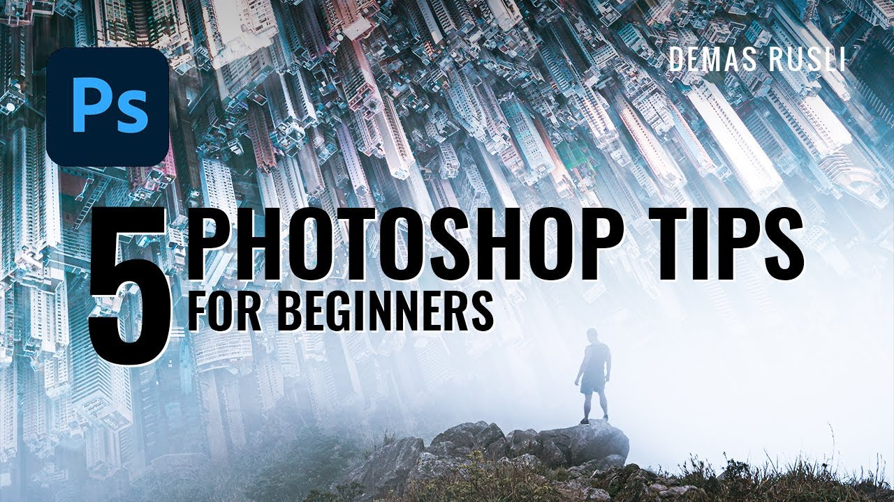 5 PHOTOSHOP TIPS you should know as a beginner