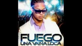 Una Vaina Loca - Fuego (Original) (Letra) ★ MERENGUE 2012 ★