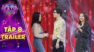 """Sàn đấu ca từ 4   Trailer Tập 8: Liz Kim Cương """"phát hờn"""" khi Trịnh Thăng Bình """"tỏ tình"""" Linh Ka"""