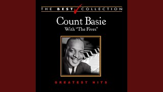 Provided to YouTube by Believe SAS Shoe Shine Boy · Count Basie, Th...