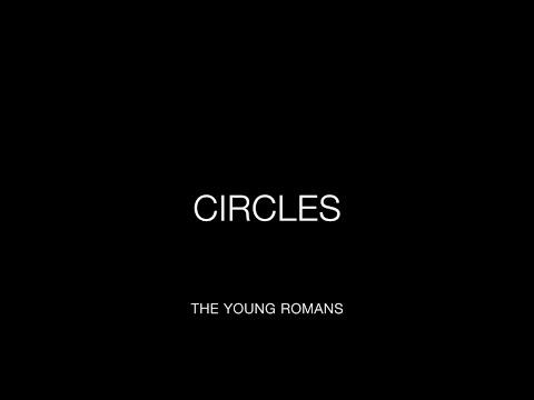 The Young Romans - Circles (Lyrics)