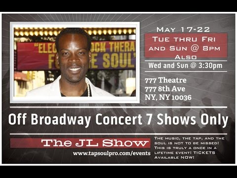 The JL Show (Off Broadway Concert @ 777 Theatre NYC)
