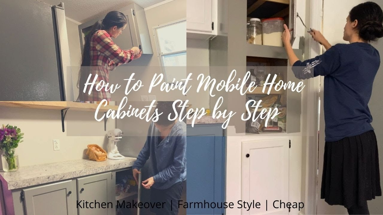 Single Wide Mobile Home Renovation How To Paint Mobile Home Cabinets Step By Step Farmhouse Style Youtube