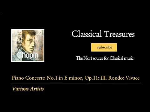 Frederic Chopin - Piano Concerto No.1 in E minor, Op.11: III. Rondo: Vivace