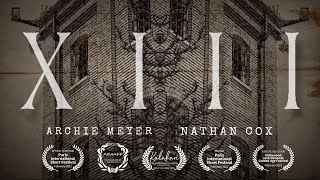 XIII - A Short Found Footage Horror Film - 2019