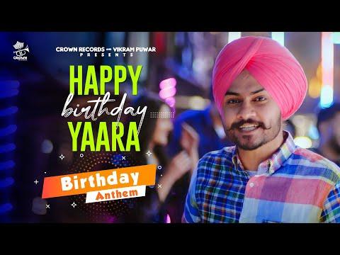 Happy Birthday Yaara | Himmat Sandhu | New Punjabi Song 2021 | New Punjabi Songs | Birthday Anthem